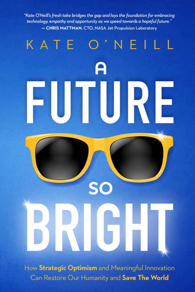 book cover image of A Future So Bright by Kate O'Neill